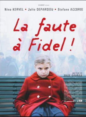 Voir La faute à Fidel